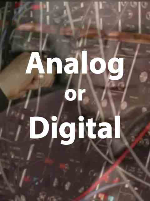 A Music and Producer Evolution, Digital or Analog?